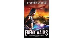 Amazon | Enemy Walks: Book 1: A Jessie Richter Novel | Eagles ...