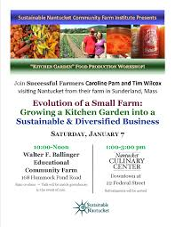 Kitchen Garden Foods Classes Workshops A Sustainable Nantucket