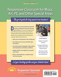 Responsive Classroom For Music Art Pe And Other Special