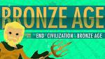 bronze Age End