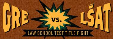 Gre Vs Lsat Law School Test Title Fight Atlantic Gmat