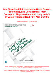 Introduction To Game Design Prototyping And Development Pdf Free Download Free Download Introduction To Game Design Prototyping