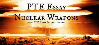 pte essay the threat of nuclear weapons maintains world peace pte essay the threat of nuclear weapons maintains world peace