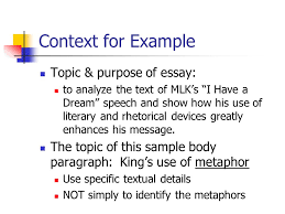 proving your points developing strong body paragraphs body context for example topic purpose of essay to analyze the text of mlk s i