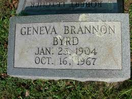 Geneva Viola Brannon Byrd (1904-1967) - Find A Grave Memorial