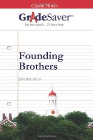 founding brothers essay questions gradesaver section navigation home study guides founding brothers essay questions founding brothers study guide