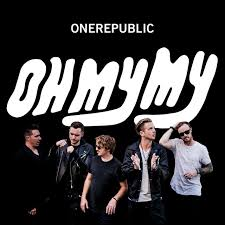 <b>Oh My</b> My by <b>OneRepublic</b> on Spotify