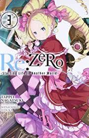 re zero vol 3 light novel re zero starting