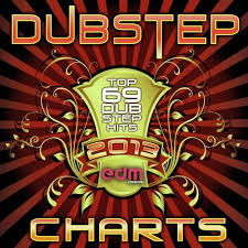 Top Of The Charts Songs 2013 Xtaz Song Download Dubstep Charts Top 69 Dubstep Hits Of