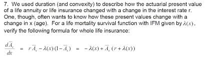Actuarial Math 7 We Used Duration And Convexit Chegg Com