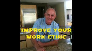 improve your work ethic improve your work ethic