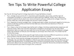 Personal Essay For College Admission College Application Essay Tips Under Fontanacountryinn Com