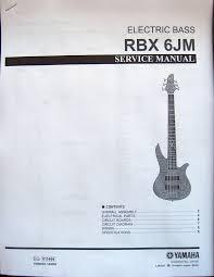 yamaha rbx 6jm electric bass guitar service manual and parts list booklet