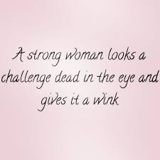 Quotes For Strong Women