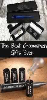 3 of the best groomsmen gifts ever and 3 more to consider weddings wedding stuff and wedding