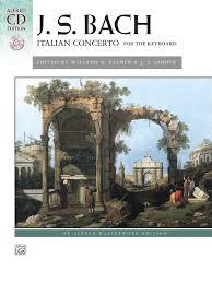 J. S. <b>Bach</b>: <b>Italian Concerto</b>: Piano Book & CD: Johann Sebastian Bach