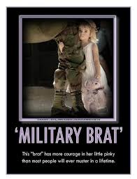 memes about army brats | Military Brat | Appreciated Military ... via Relatably.com