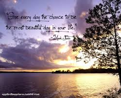 Beautiful Day Quotes With Pictures Best of Beautiful Day Quotes