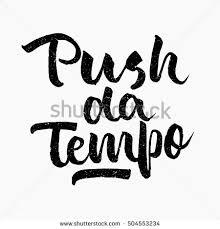 push da tempo e ink hand lettering modern brush calligraphy handwritten phrase