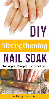 diy strengthening nail soak recipe
