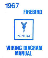 1967 pontiac firebird wiring diagram wiring diagrams and schematics 1969 firebird wiring diagrams electrical