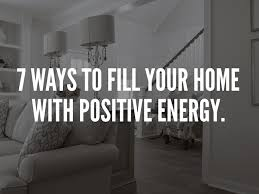 ways to fill your home with positive energy