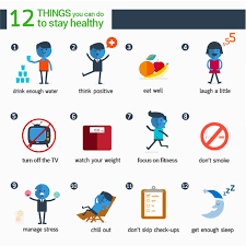 things you can do to stay healthy ly 12 things you can do to stay healthy infographic