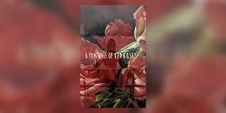 A Painting of Red Roses - Chapter 4 L U N C H - Wattpad