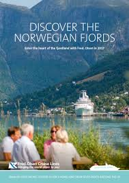 olsen cruise lines has launched a new brochure enled diser the norwegian fjords dedicated to its range of norwegian fjords holidays in 2017
