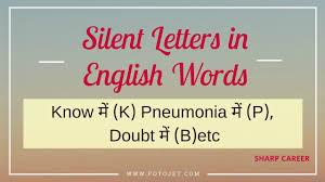 letters Pneumonia के Silent Know में जैसे- p k Letters शब्दों अक्षर रहेगा अंग्रेजी
