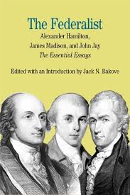 the federalist the essential essays by alexander hamilton james 98369