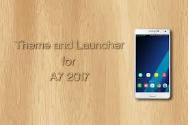 Theme for Galaxy A7 2017 1.0.1 APK Download Android.
