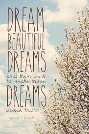Beautiful Dreams Quotes Best Of LDS Quotes Dream Beautiful Dreams And Then Work To Make Those
