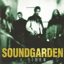 <b>Soundgarden</b> - <b>A-Sides</b> (1997, CD) | Discogs