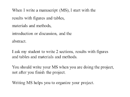 how to write ms when i write a manuscript ms i start with the results with