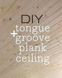 there are a few options to choose from when planking wall or ceiling tongue and groove