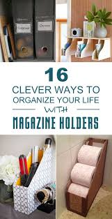 Magazine Holder Uses 100 Clever Ways To Organize Your Life With Magazine Holders 20