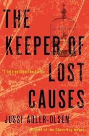 The Keeper of Lost Causes (Department Q, #1) by Jussi <b>Adler</b>-<b>Olsen</b>