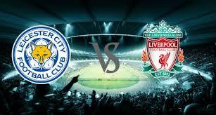 مشاهدة مباراة ليفربول و ليستر سيتي - بث مباشر - نهائي كأس الدوري الانكليزي في آسيا