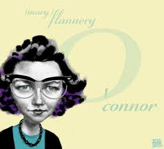 flannery o connor the christian novelist part emeth society it s important to note what o connor isn t saying here she does not reject the important role of faith in understanding the natural world