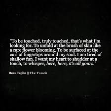 Beautiful Quotes That Touch The Heart Best of My Heart Already Shudders At Your Touch My Heart Is Yours Sweets