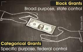 Grants Categorical Vs Block Block Vs Grants Categorical