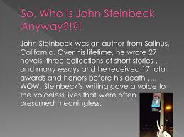 how did john steinbeck s personal experiences and where he grew up  3 john steinbeck
