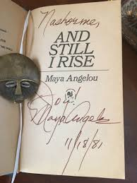 a angelou encounters experiences and inspiration kqed arts lindo s copy of and still i rise signed