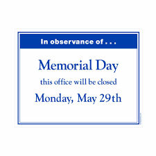 office will be closed sign template 19 images of template office closed memorial day weekend 2016