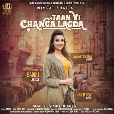 Designer Punjabi Song Download Taan Vi Changa Lagda Song Full Download Mp3 Punjabi Reel