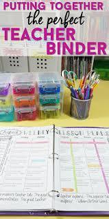 Teacher Binder Templates How To Put Together The Ultimate Teacher Binder My Classroom