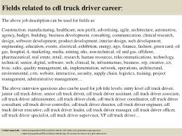18 fields related to cdl truck driver career the above job description job description of truck driver