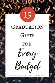 college grad budget 15 graduation gifts for every budget graduation gifts high school