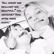 Aunt Quotes From Niece Best Feel The Happiness To Be An Aunt With Quotes About Nieces EnkiQuotes